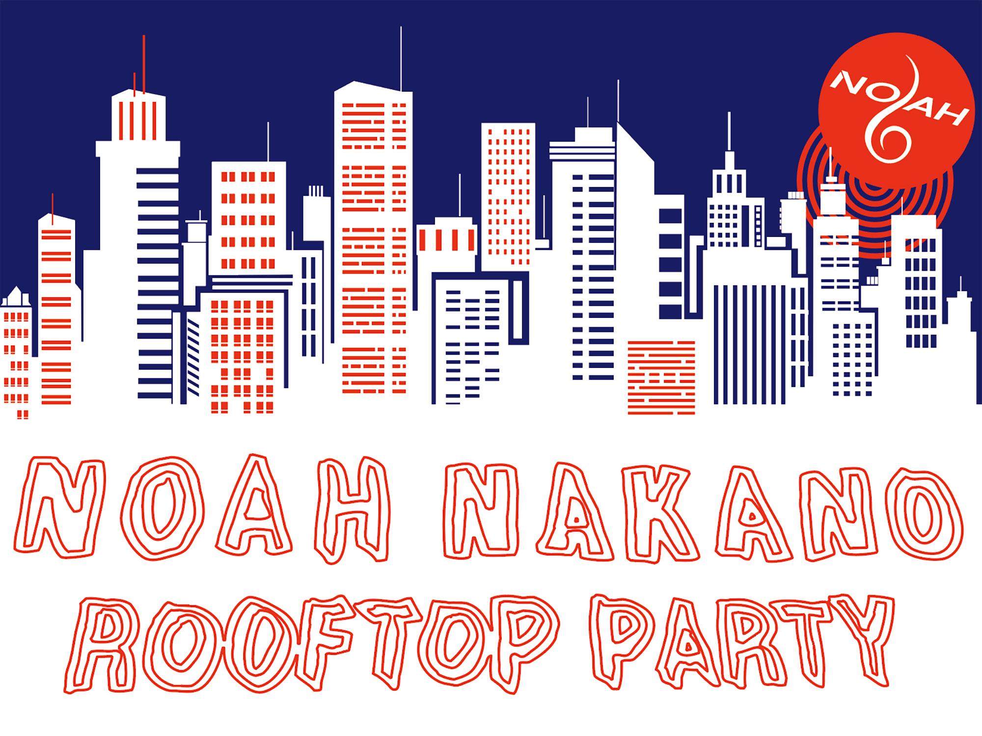 ノア初の屋上フリーライブイベント『NOAH NAKANO ROOFTOP PARTY』を開催します!!